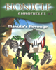 Front Cover of the <I>BIONICLE� Chronicles #3: MAKUTA's Revenge</I> book